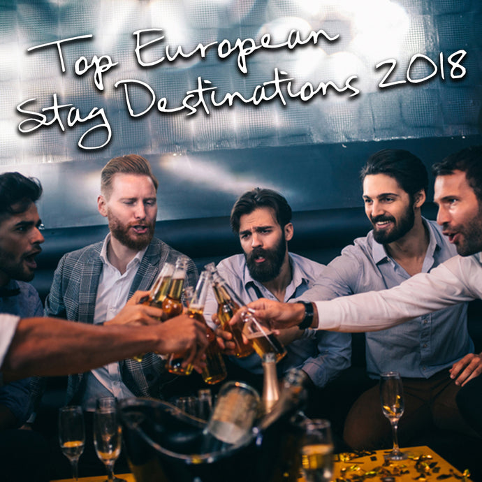 Top European stag destinations for 2018