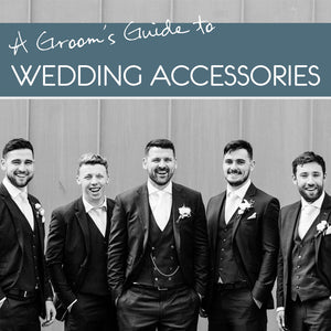 Groom's guide to wedding accessories