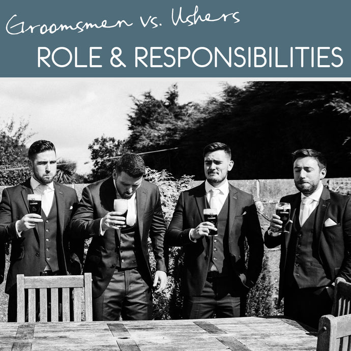 Groomsmen and ushers... what exactly do they do?