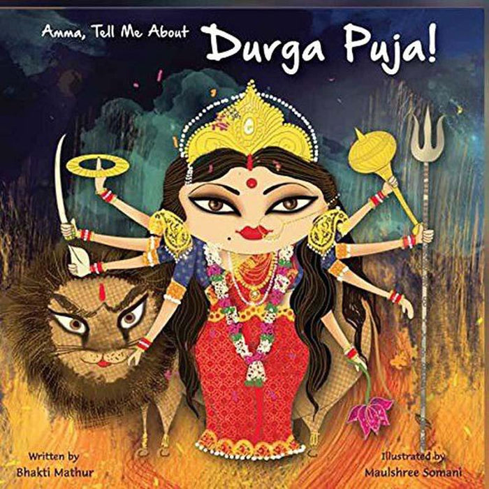 Amma Tell Me About Durgapuja! Paperback