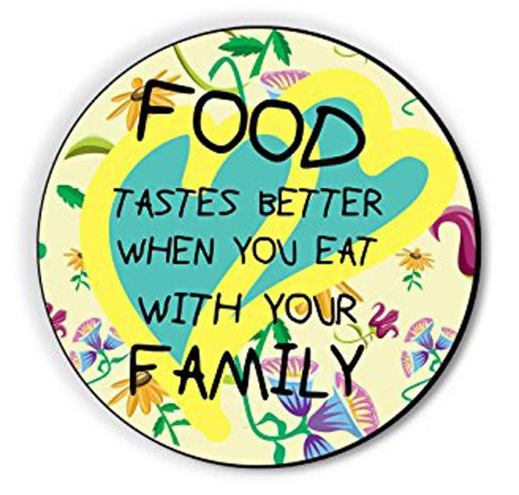 Food Tastes Better With Family Fridge Magnet