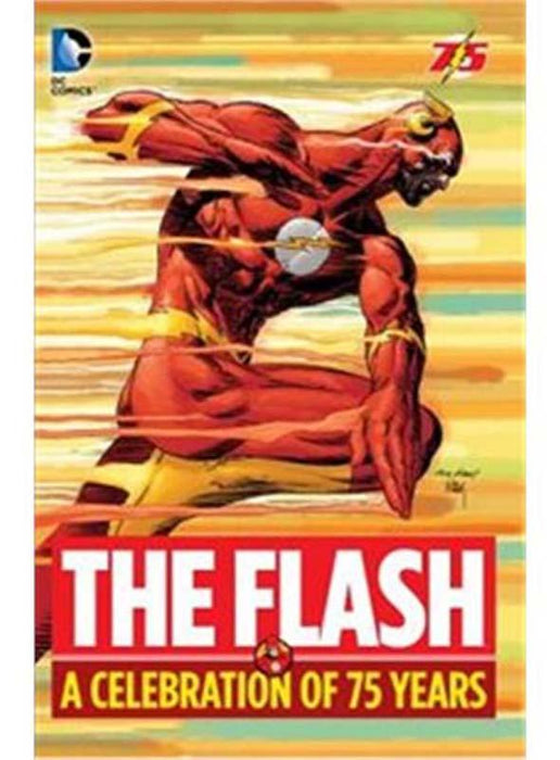 The Flash A Celebration Of 75 Years Hardcover