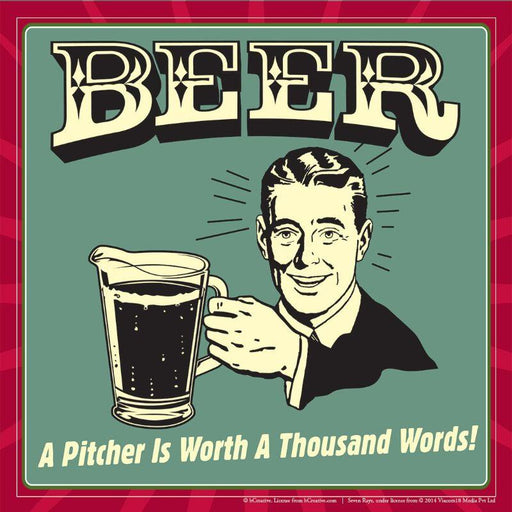 Beer A Pitcher Is Worth A Thousand Words Poster - www.entertainmentstore.in