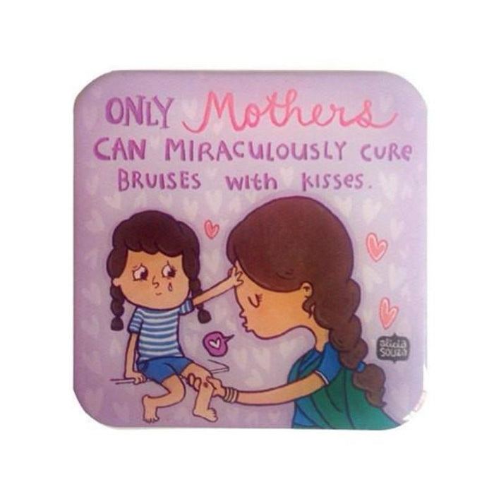 Mothers Can Miraculously Curebruises Magnet