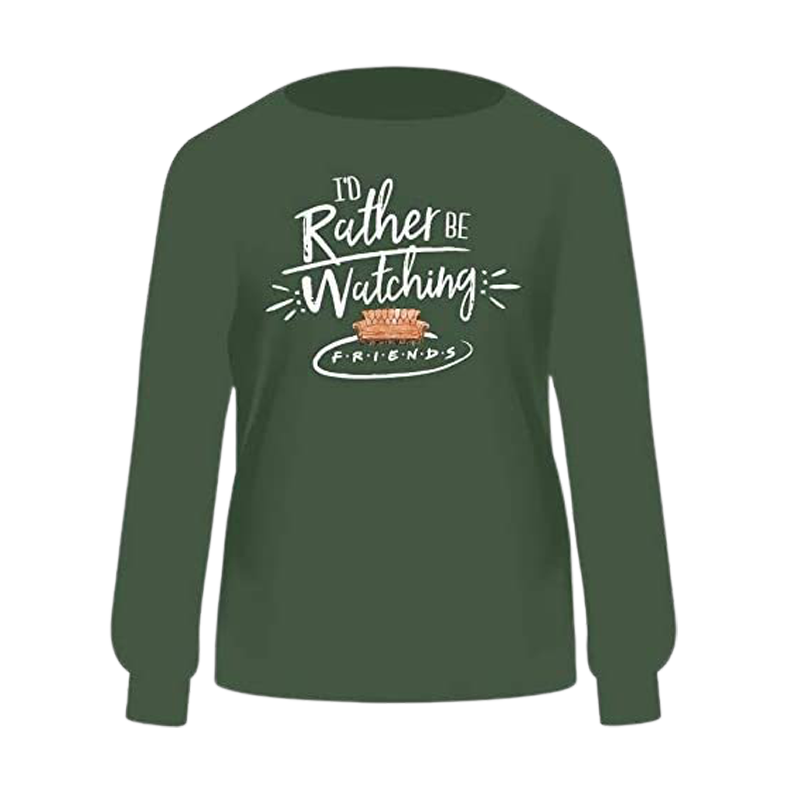 Friends ID Rather Be Watching Green Sweatshirt - www.entertainmentstore.in