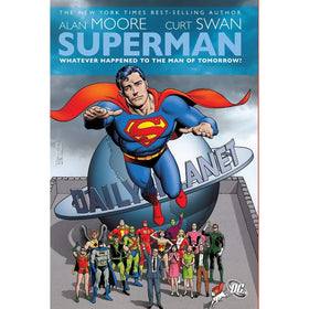 Superman Whatever Happened to the Man of Tomorrow? Paperback