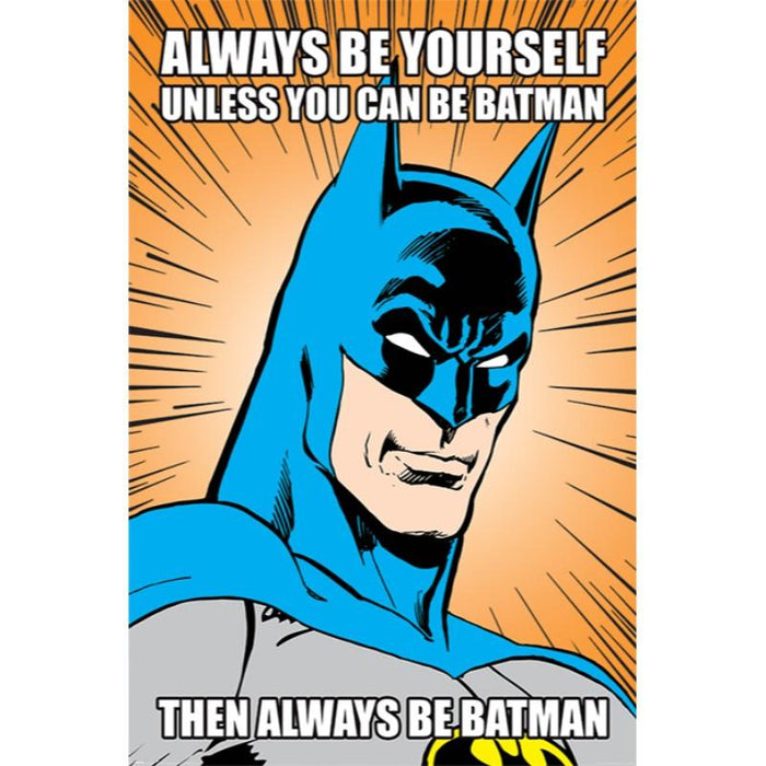 Batman Always Be Yourself Maxi Poster