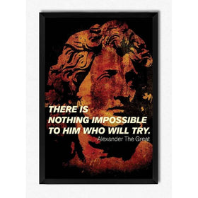 Alexander Nothing Impossible Framed Poster