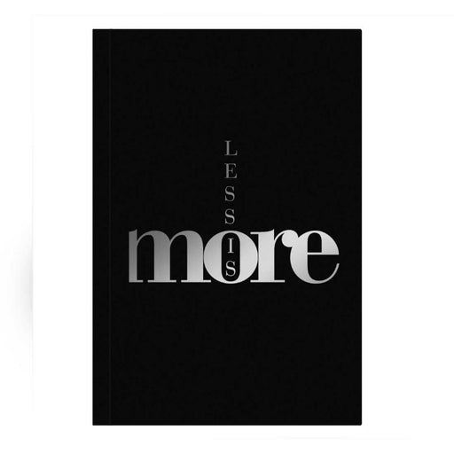 Less Is More A5 Premium Notebook