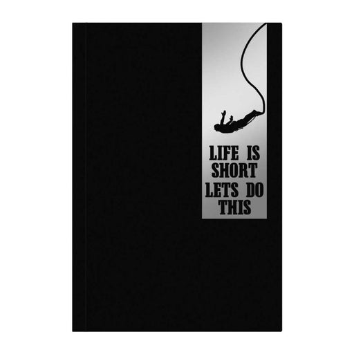 Life Is Short LetS Do It A5 Premium Notebook