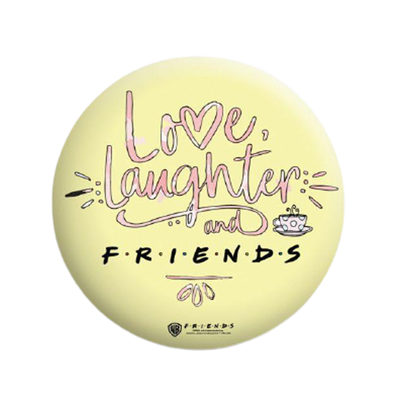 Friends Love Laughter Badge - www.entertainmentstore.in