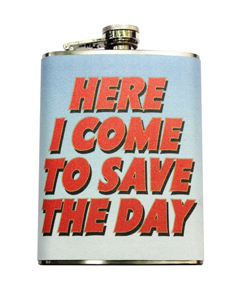 Here I Come To Save The Day -Hip Flask