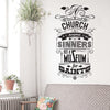 'A Church Is A Hospital…' Wall Sticker O166