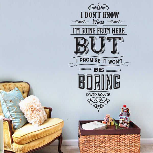 'I Don't Know Where I Am Going…' Bowie Wall Sticker O171