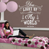 'You Light Up My World' Wall Sticker J27