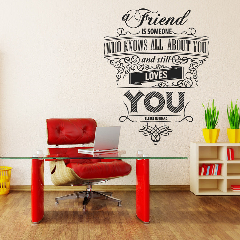 'A Friend Is Someone Who…' Wall Sticker O157