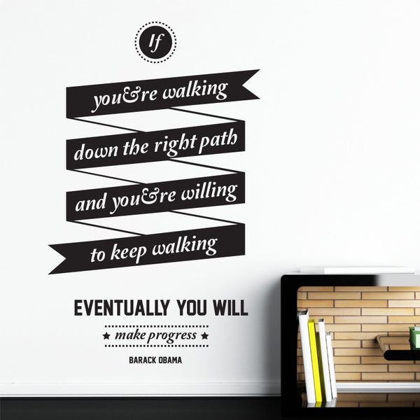 'If You're Walking…' Wall Sticker O158