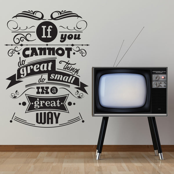 'If You Cannot Do Great…' Wall Sticker O160