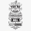 'You're Going Through…' Wall Sticker O161