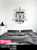 'I Dream For A Living' Wall Sticker O159