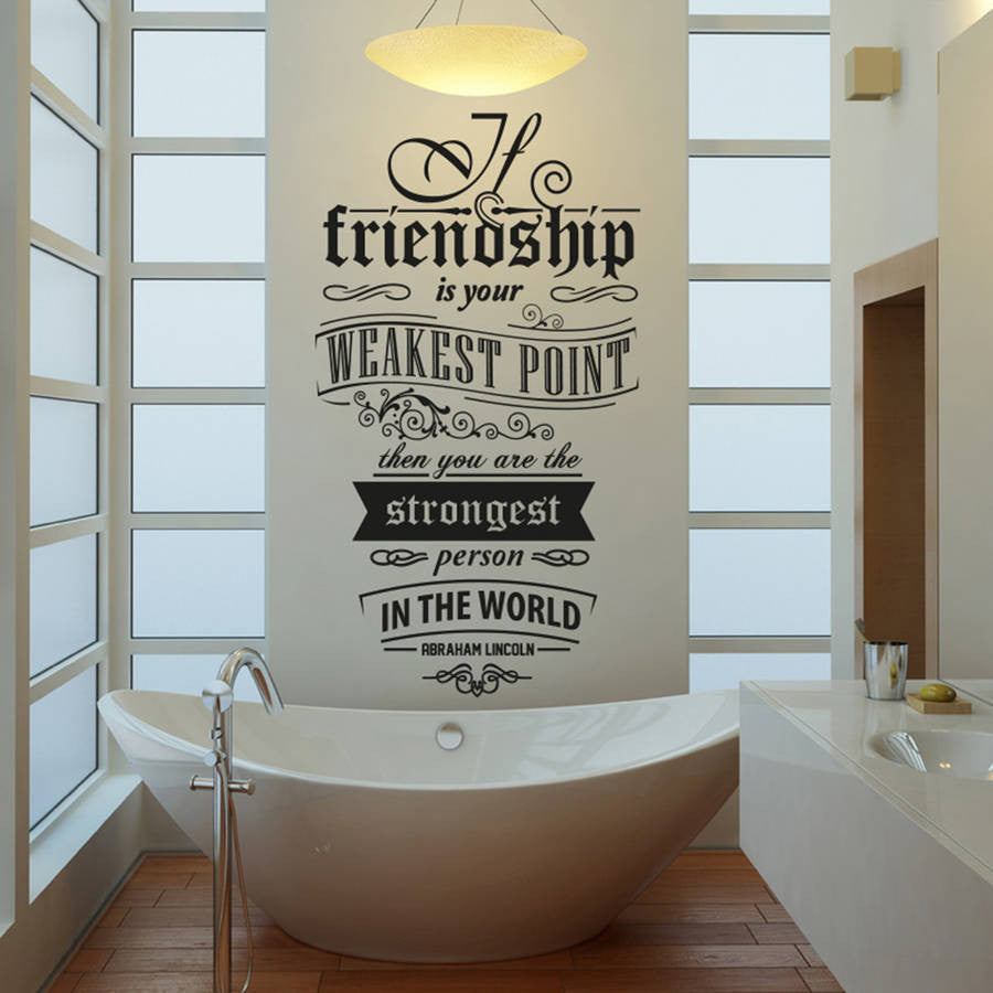 'If Friendship Is Your Weakest Point…' Wall Sticker O154