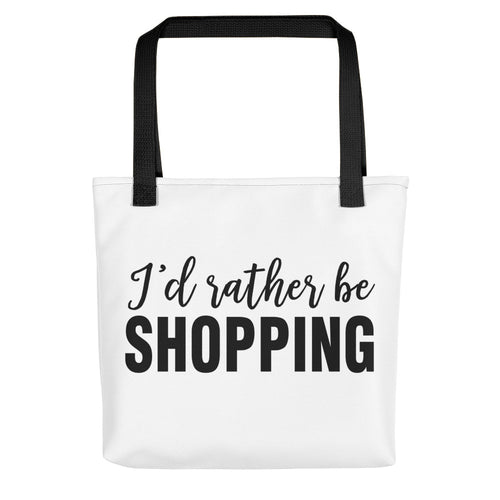 I'D RATHER BE SHOPPING Tote Bag. <font color='red'>Now 15% OFF!</font>