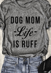 Dog Mom Letter T-shirt