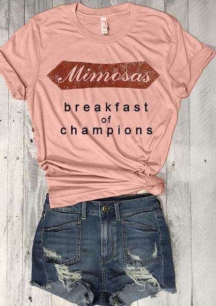 Mimosas Breakfast Of Champions tee
