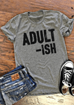 Adult-ish O-Neck Short Sleeve Letter T-Shirt