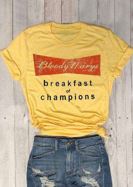Bloody Marys Breakfast Of Champions Letter T-shirt