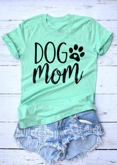 Dog Mom O-Neck Letter T-shirt