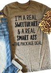 I'm A Real Sweetheart T-Shirt