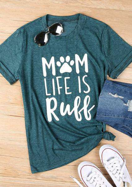 Camiseta Mom Life Is Ruff