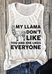 My Llama Don't Like You Tank
