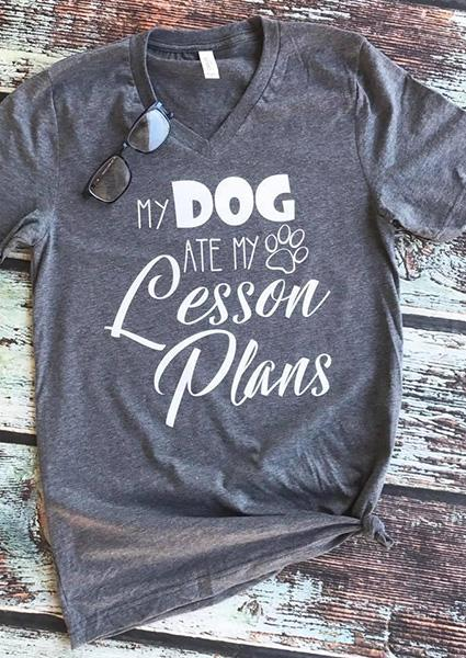 V-neck T-Shirt MY DOG ATE MY LESSON PLANS