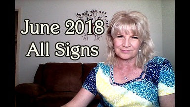 June 2018 Videoscopes (for each sign) ~ New Moon Gemini / Mars Retrograde / Full Moon Capricorn