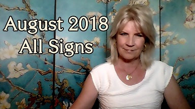 August 2018 All Signs ~