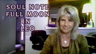 Soul Note Full Moon Leo February 9th ~