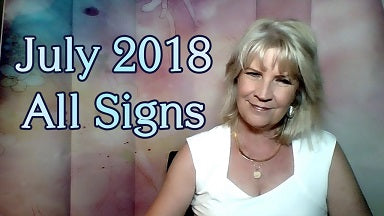 July 2018 ALL Signs ~