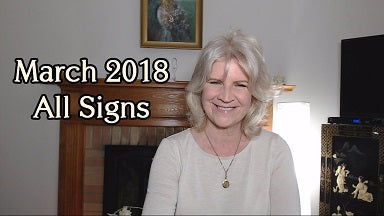 MARCH 2018 ALL SIGNS ~