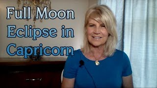 July 16th:  Full Moon Lunar Eclipse in Capricorn