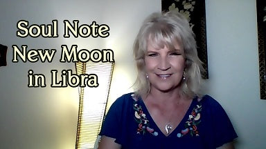 Soul Note for October 8th:  New Moon in Libra