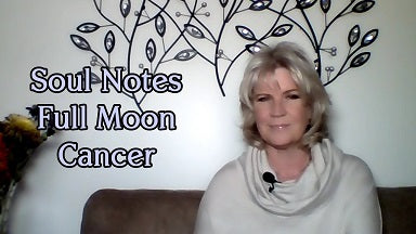 January 1st:  SOUL NOTE for FULL Moon in Cancer