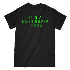 Image of It's a Land Rover Lynda offroad t-shirt