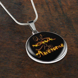 Beautiful Quit Normal Be Awesome Necklace, gold effect lettering.