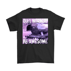 Quit Normal - Be Awesome - Flying Scotsman Men's T-Shirt
