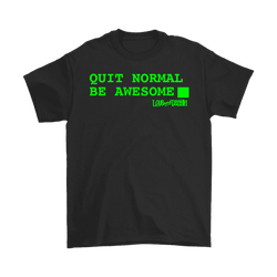 Quit Normal, Be Awesome, Computer Terminal  Mens