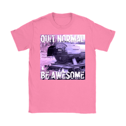 Quit Normal - Be Awesome - Flying Scotsman Women's T-Shirt