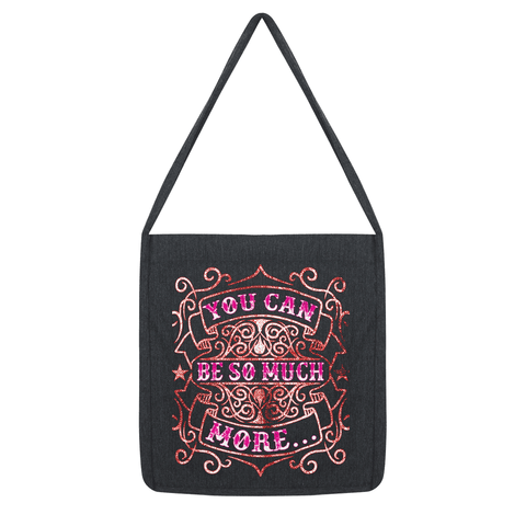 You can be so much  more encouragement Tote Bag