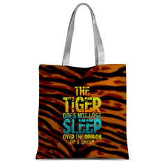 The Tiger Does Not Lose Sleep Over the Opinion of Sheep Tote Bag